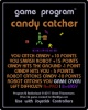 Thumbnail 2 for Candy Catcher